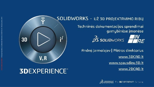 3DS.COM/SOLIDWORKS©DassaultSystèmes|ConfidentialInformation|5/2/2016|ref.:3DS_Document_2014