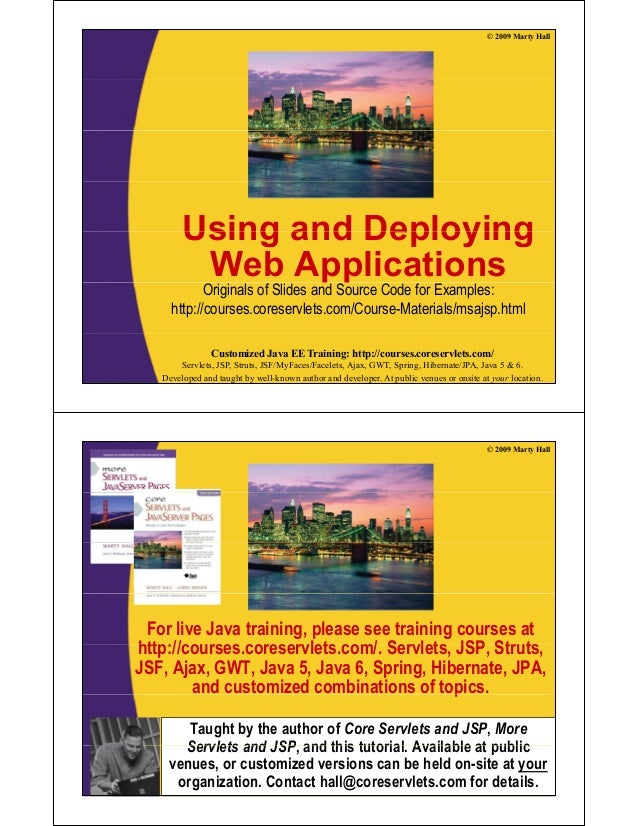 © 2009 Marty Hall Using and DeployingUsing and Deploying Web Applicationspp Originals of Slides and Source Code for Exampl...