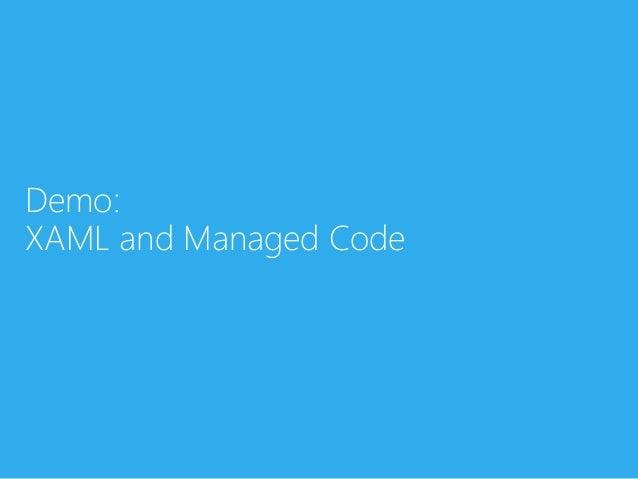 Demo:XAML and Managed Code