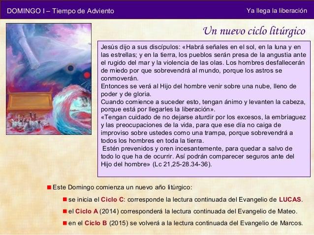 DOMINGO I – Tiempo de Adviento                                                 Ya llega la liberación                     ...