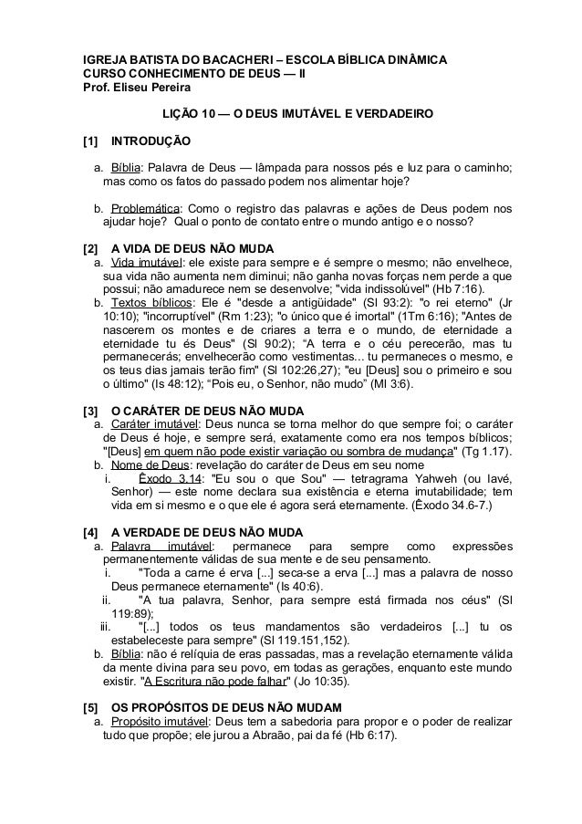 IGREJA BATISTA DO BACACHERI – ESCOLA BÍBLICA DINÂMICACURSO CONHECIMENTO DE DEUS — IIProf. Eliseu PereiraLIÇÃO 10 — O DEUS ...