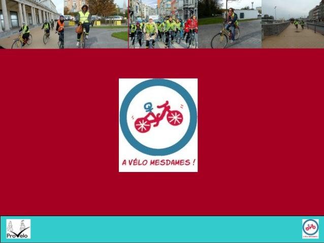 Objectifs > Permettre aux femmes des quartiers défavorisés de Bruxelles et à leurs enfants de circuler à vélo en ville en ...