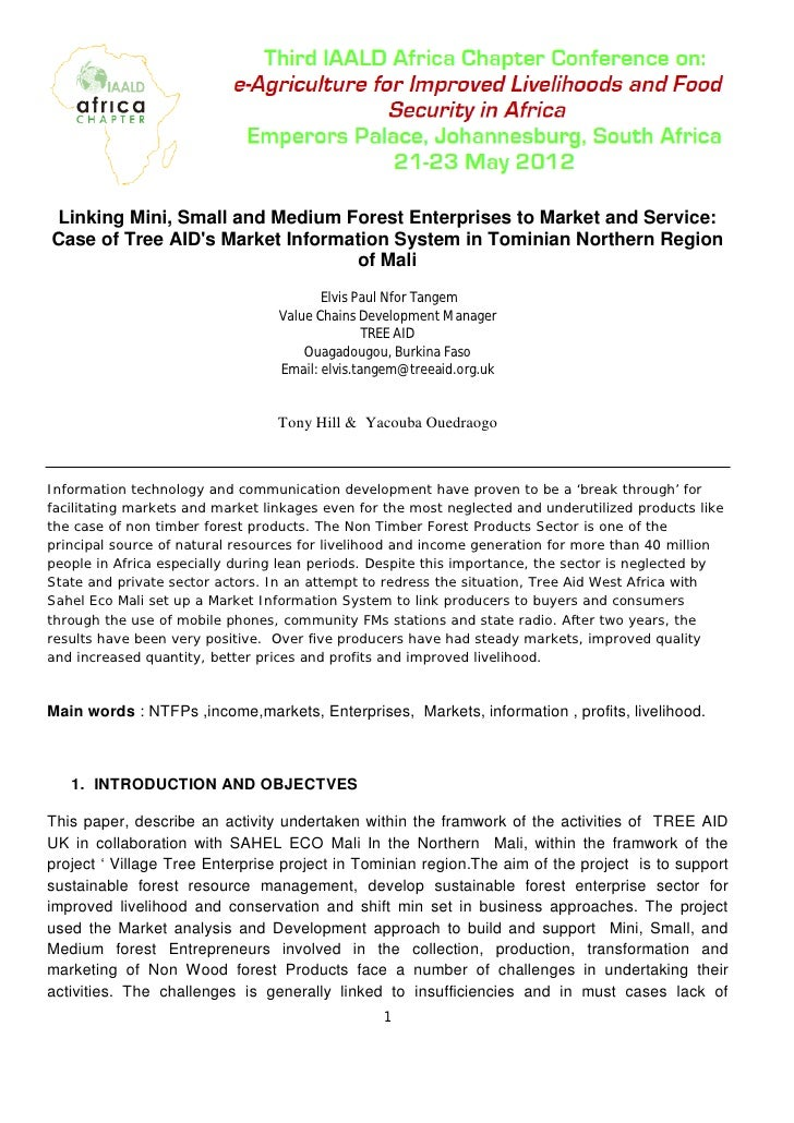 Linking Mini, Small and Medium Forest Enterprises to Market and Service:Case of Tree AIDs Market Information System in Tom...