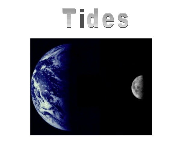 """Description of tides•   High water: a water level maximum (""""high tide"""")•   Low water: a water level minimum (""""low tide"""")• ..."""