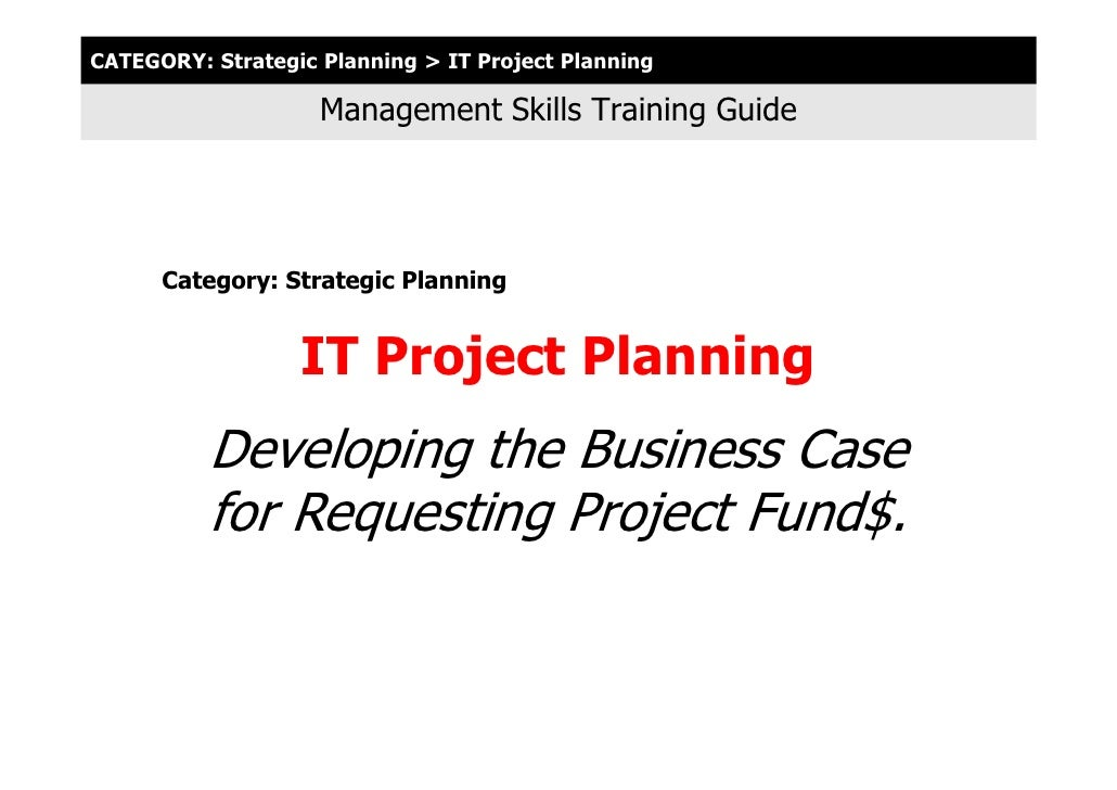 CATEGORY: Strategic Planning > IT Project Planning                      Management Skills Training Guide           Categor...