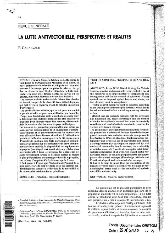 LA LUTTE ANTIVECTORIELLE, PERSPECTIVES ET REALITES P. CARNEVALE RESUME - Dans la Stratégie Globale de Lutte contre le Palu...