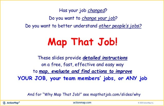 Has your job changed? Do you want to change your job? Do you want to better understand other people's jobs? Map That Job! ...