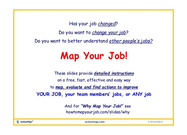 Has your job changed? Do you want to change your job? Do you want to better understand other people's jobs? Map Your Job! ...