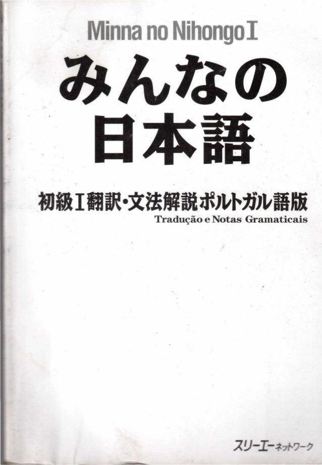 Minna no Nihongo Shokyuu 1 - Tradução e Notas Gramaticas PT_BR (outra versão) Slide 3