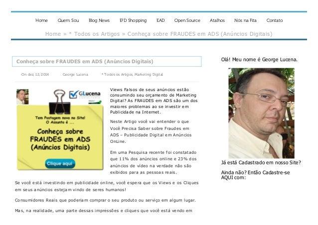 Home Quem Sou Blog News E²D Shopping EAD Open Source Atalhos Nós na Fita Contato Home»*TodososArtigos»Conheçasobre...