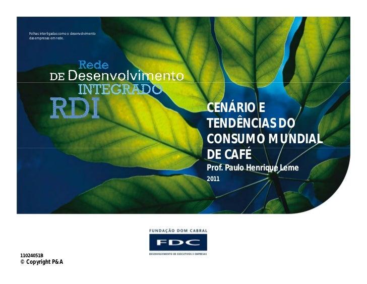 Folhas interligadas como o desenvolvimento   das empresas em rede.                                                CENÁRIO ...