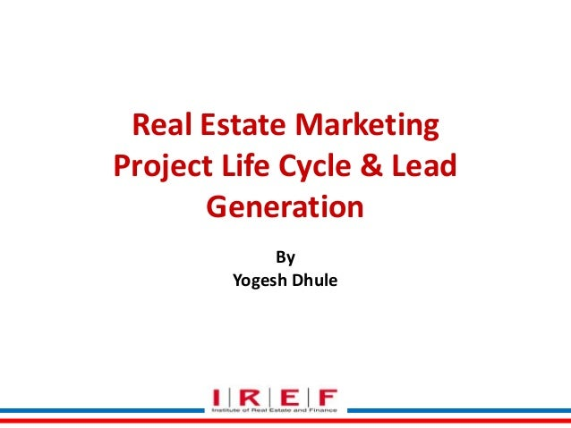 Real Estate Marketing Project Life Cycle & Lead Generation By Yogesh Dhule
