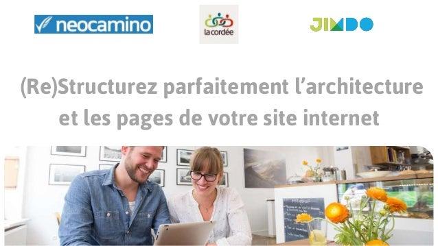 (Re)Structurez parfaitement l'architecture et les pages de votre site internet