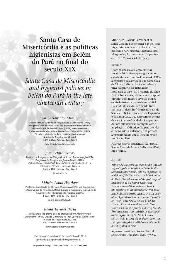 Santa Casa de Misericórdia e as políticas higienistas em Belém do Pará no final do século XIX v.20, n.2, abr.-jun. 2013, p...