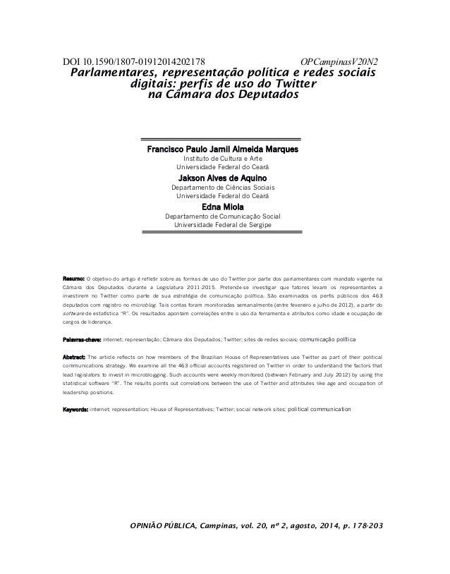 DOI 10.1590/1807-01912014202178 OPCampinasV20N2 OPINIÃO PÚBLICA, Campinas, vol. 20, nº 2, agosto, 2014, p. 178-203 Parlame...