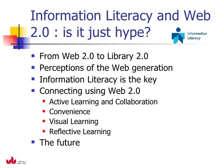 """""""Information Literacy and Web 2.0 :  is it just hype?"""" Slide 3"""