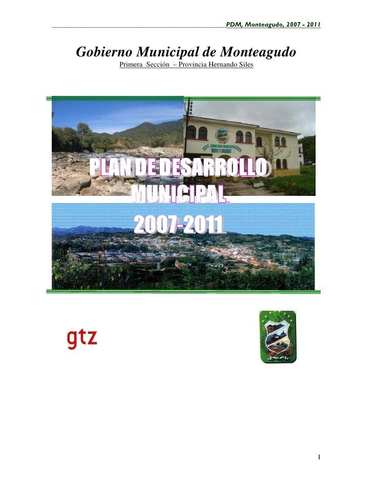 ____________________________________________________PDM, Monteagudo, 2007 - 2011       Gobierno Municipal de Monteagudo   ...