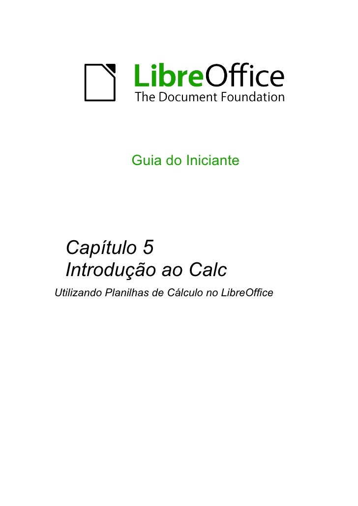 Guia do Iniciante  Capítulo 5  Introdução ao CalcUtilizando Planilhas de Cálculo no LibreOffice
