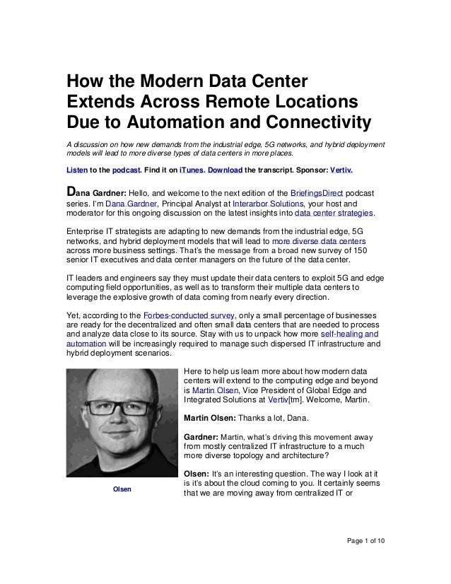 Page 1 of 10 How the Modern Data Center Extends Across Remote Locations Due to Automation and Connectivity A discussion on...