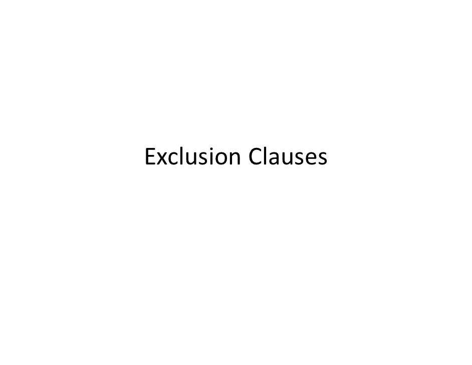 Interpretation of exclusion clauses