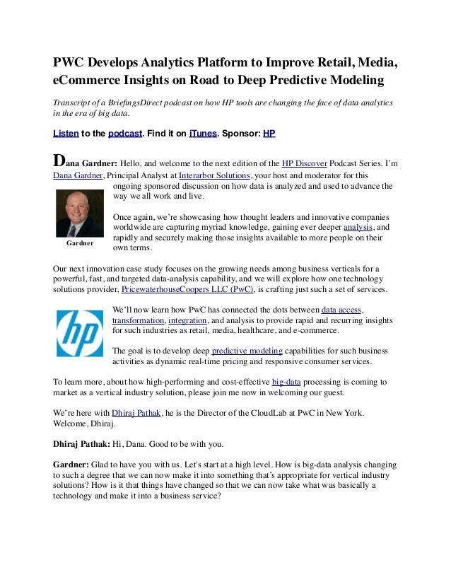 PWC Develops Analytics Platform to Improve Retail, Media, eCommerce Insights on Road to Deep Predictive Modeling Transcrip...