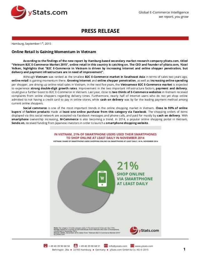 1 PRESS RELEASE Hamburg, September 1st , 2015 Online Retail Is Gaining Momentum in Vietnam According to the findings of th...