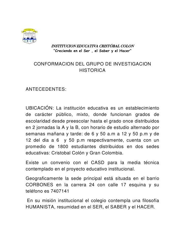 """-190500107315INSTITUCION EDUCATIVA CRISTÓBAL COLON<br />""""Creciendo en el Ser , el Saber y el Hacer""""<br />CONFORMACION DEL ..."""