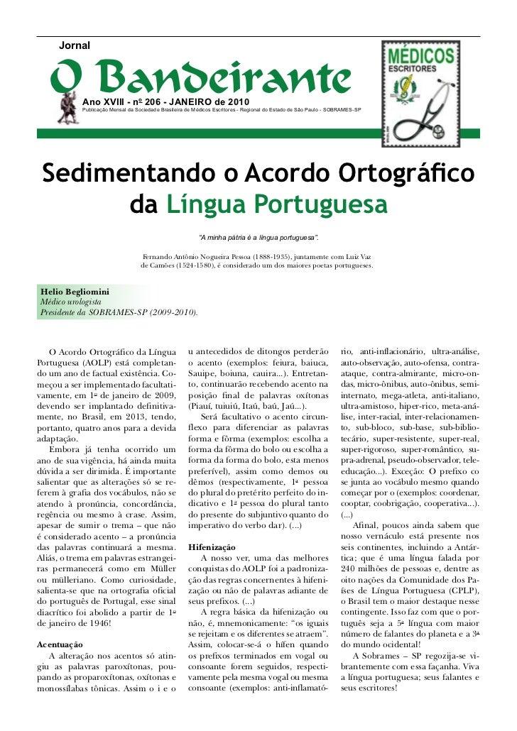 Jornal   O Bandeirante            Ano XVIII - no 206 - JANEIRO de 2010            Publicação Mensal da Sociedade Brasileir...