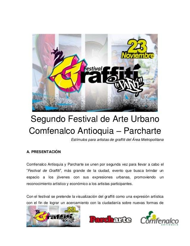 Segundo Festival de Arte Urbano Comfenalco Antioquia – Parcharte Estímulos para artistas de graffiti del Área Metropolitan...