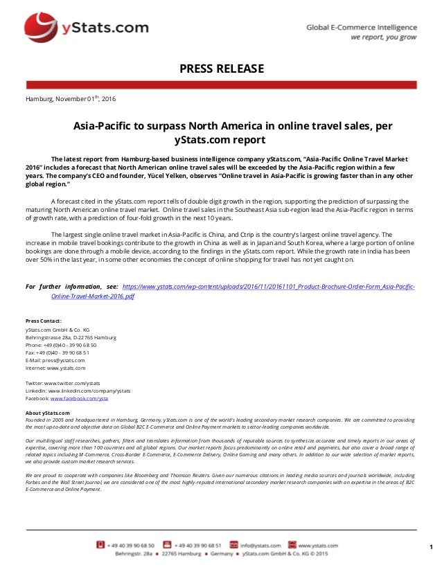 1 PRESS RELEASE Hamburg, November 01th , 2016 Asia-Pacific to surpass North America in online travel sales, per yStats.com...