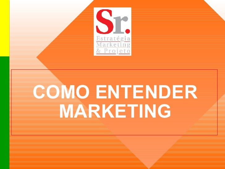 COMO ENTENDER MARKETING