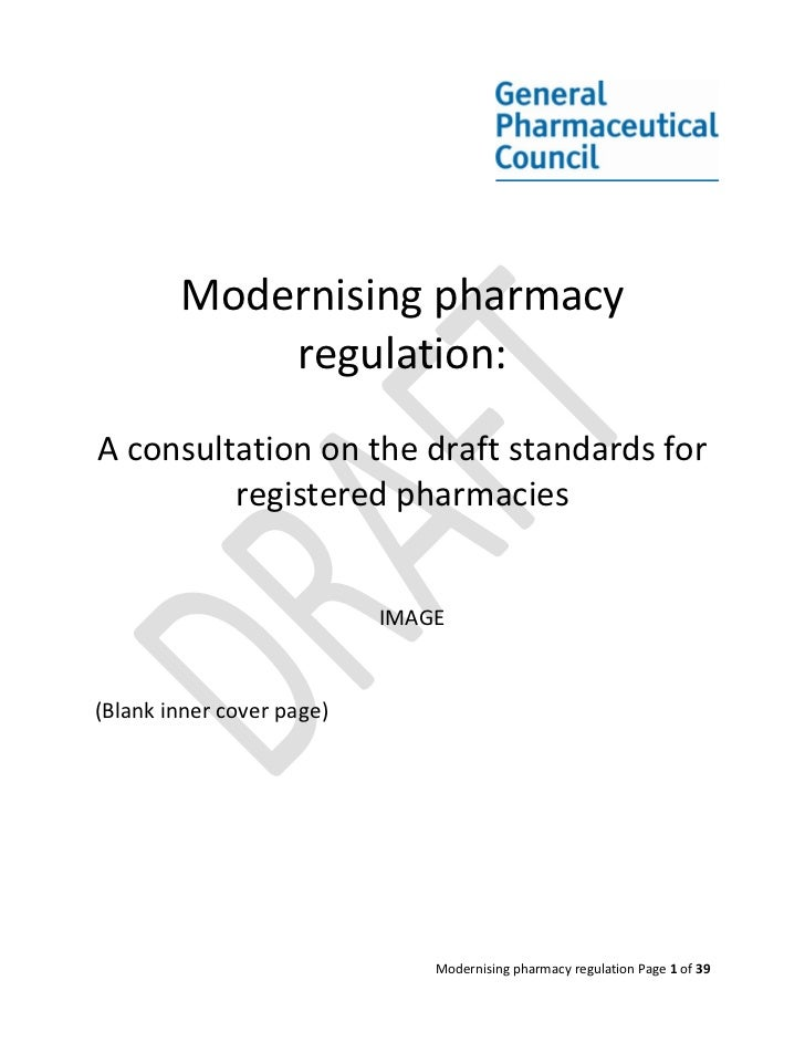 Modernising pharmacy            regulation:A consultation on the draft standards for         registered pharmacies        ...