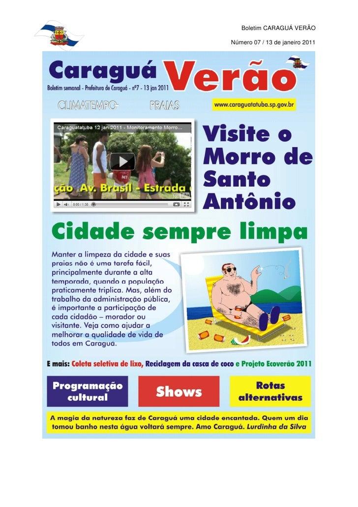 Boletim CARAGUÁ VERÃONúmero 07 / 13 de janeiro 2011