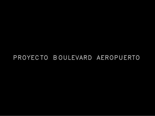 Proyecto Boulevard aeropuerto 002