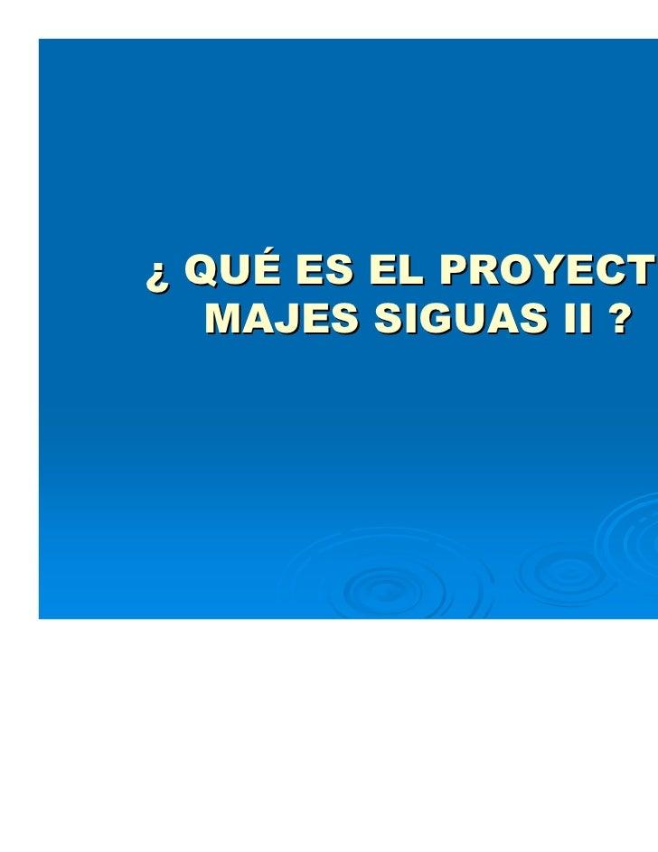 proyecto majes siguas 2 Slide 2