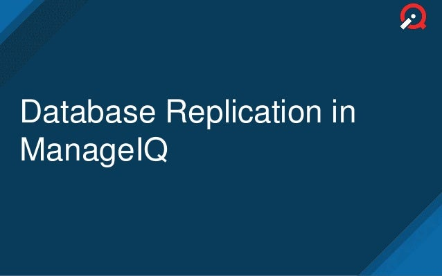 Database Replication in ManageIQ