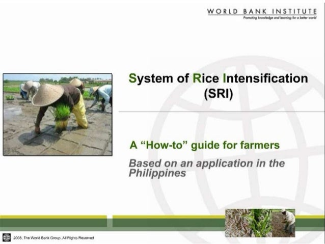 Compilation of World-wide Information from Various SRI Supporting Entities    SRI Training for the Agriculture Technicians...