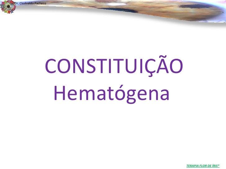 Dr. Clodoaldo Pacheco                                                          .                   CONSTITUIÇÃO           ...