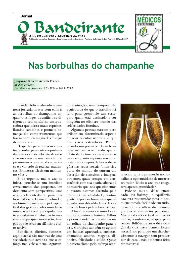 Jornal   O Bandeirante           Ano XX - no 230 - Janeiro de 2012           Publicação Mensal da Sociedade Brasileira de ...