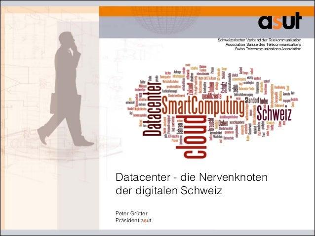 Schweizerischer Verband der Telekommunikation Association Suisse des Télécommunications Swiss Telecommunications Associa...