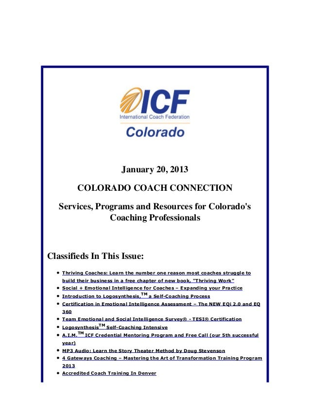 January 20, 2013            COLORADO COACH CONNECTION   Services, Programs and Resources for Colorados                Coac...