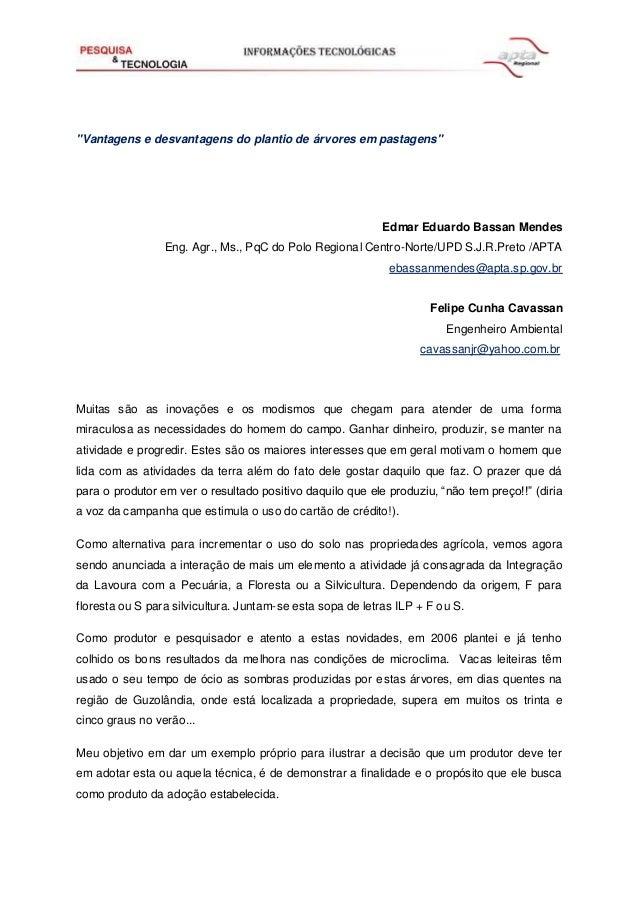 """""""Vantagens e desvantagens do plantio de árvores em pastagens"""" Edmar Eduardo Bassan Mendes Eng. Agr., Ms., PqC do Polo Regi..."""