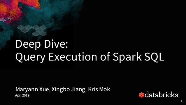 A Deep Dive into Query Execution Engine of Spark SQL