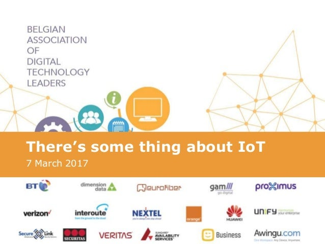 There's some thing about IoT 7 March 2017