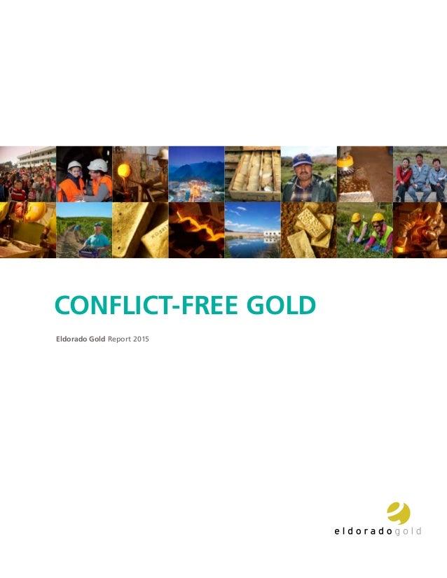 Eldorado Gold Report 2015 CONFLICT-FREE GOLD