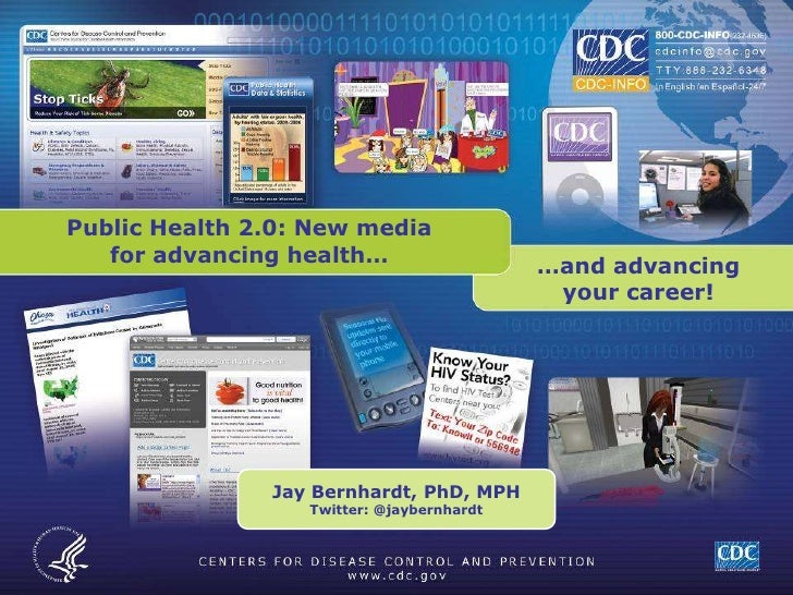 Public Health 2.0: New media for advancing health…<br />…and advancing your career!<br />Jay Bernhardt, PhD, MPH<br />Twit...