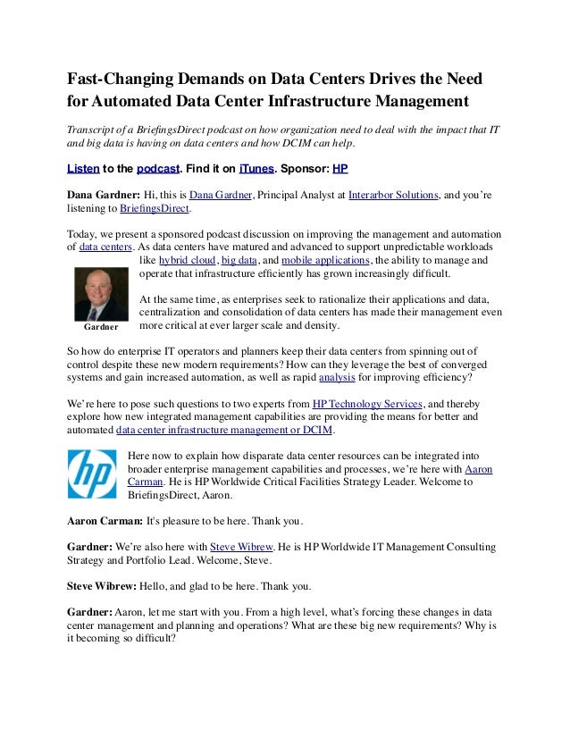 Fast-Changing Demands on Data Centers Drives the Need for Automated Data Center Infrastructure Management Transcript of a ...
