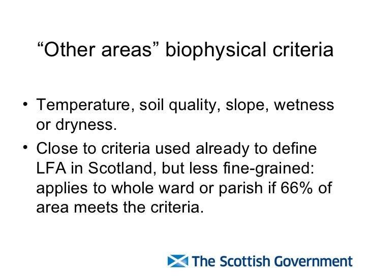 """ Other areas"" biophysical criteria <ul><li>Temperature, soil quality, slope, wetness or dryness. </li></ul><ul><li>Close ..."