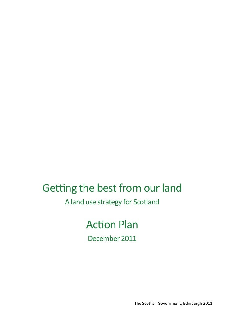 Getting the best from our land - A land use stategy for Scotland Action Plan December 2011  Slide 3