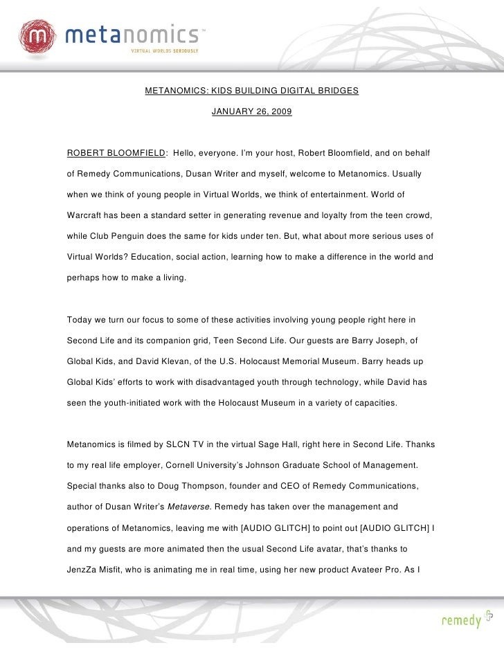 METANOMICS: KIDS BUILDING DIGITAL BRIDGES                                      JANUARY 26, 2009    ROBERT BLOOMFIELD: Hell...